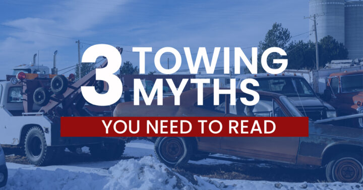3 Common Towing Myths You Need to Be Aware of